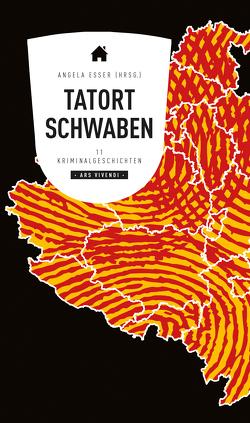 Tatort Schwaben (eBook) von Eßer,  Angela