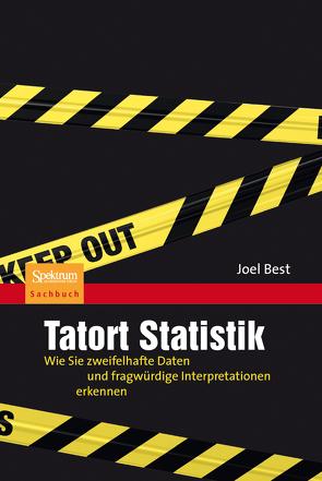 Tatort Statistik von Best,  Joel, Filk,  Thomas