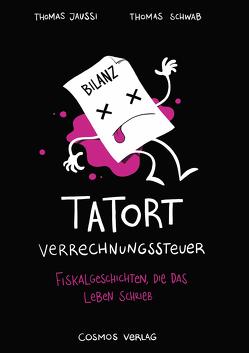 Tatort Verrechnungssteuer von Jaussi,  Thomas, Schwab,  Thomas, Wenger,  Rino (Illustrationen)
