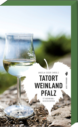 Tatort Weinland Pfalz von Eßer,  Angela