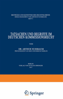 Tatsachen und Begriffe im Deutschen Kommissionsrecht von Nußbaum,  Arthur