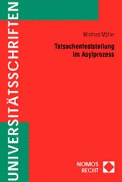Tatsachenfeststellung im Asylprozess von Möller,  Winfried