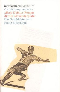 'Tatsachenphantasie'. Alfred Döblins Roman ›Berlin Alexanderplatz‹ von Sander,  Gabriele