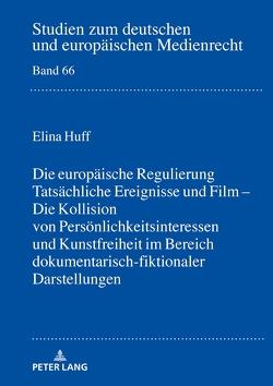 Tatsächliche Ereignisse und Film von Huff,  Elina