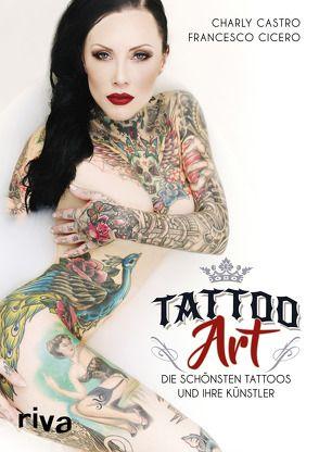 Tattoo Art von Castro,  Charly, Cicero,  Francesco