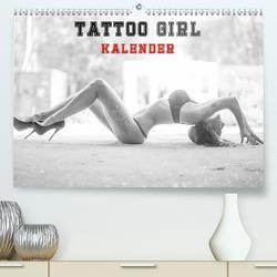 TATTOO GIRL KALENDER (Premium, hochwertiger DIN A2 Wandkalender 2020, Kunstdruck in Hochglanz) von Xander,  Andre