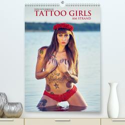 TATTOO GIRLS AM STRAND (Premium, hochwertiger DIN A2 Wandkalender 2021, Kunstdruck in Hochglanz) von Esch Fotografie,  Jens