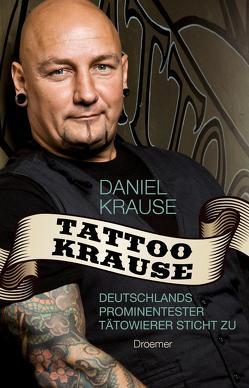 Tattoo Krause von Krause,  Daniel, Meyer zu Kueingdorf,  Ulf