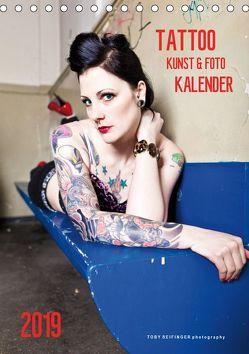 TATTOO KUNST & FOTO KALENDER (Tischkalender 2019 DIN A5 hoch)