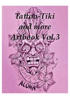Tattoo Tiki and more Artbook Vol.3 von Peters,  Armin