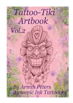 Tattoo Tiki Artbook Vol.2 von Peters,  Armin