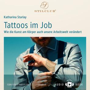 Tattoos im Job von Starlay,  Katharina