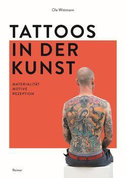 Tattoos in der Kunst von Wittmann,  Ole