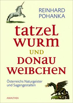 Tatzelwurm und Donauweibchen von Pohanka,  Reinhard