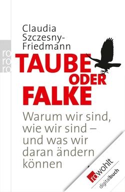 Taube oder Falke von Szczesny-Friedmann,  Claudia