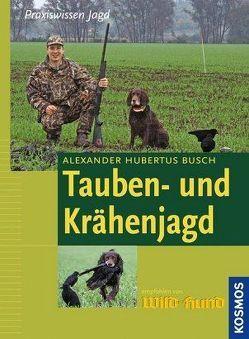 Tauben- und Krähenjagd von Busch,  Alexander