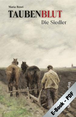 Taubenblut. Die Siedler (PDF) von Bosri,  Maria