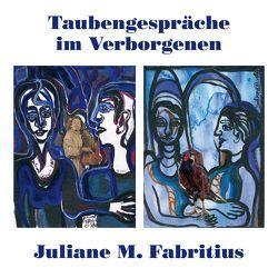 Taubengespräche im Verborgenen von Fabritius,  Juliane M.