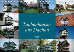 Taubenhäuser aus Dachau (Tischkalender 2019 DIN A5 quer) von Isemann,  Dieter