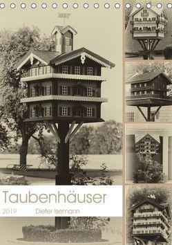 Taubenhäuser im Nostalgie-Look (Tischkalender 2019 DIN A5 hoch) von Isemann,  Dieter