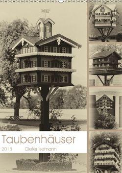 Taubenhäuser im Nostalgie-Look (Wandkalender 2018 DIN A2 hoch) von Isemann,  Dieter