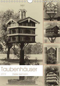 Taubenhäuser im Nostalgie-Look (Wandkalender 2019 DIN A4 hoch) von Isemann,  Dieter