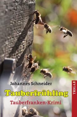 Tauberfrühling von Schneider,  Johannes