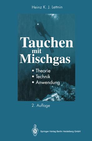 Tauchen mit Mischgas von Lettnin,  Heinz K.J.