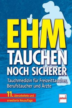 Tauchen – noch sicherer von Ehm,  Oskar F., Hahn,  Max, Hoffmann,  Uwe, Wenzel,  Jürgen