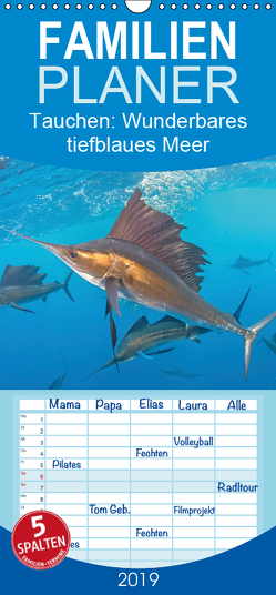 Tauchen: Wunderbares tiefblaues Meer – Familienplaner hoch (Wandkalender 2019 , 21 cm x 45 cm, hoch) von CALVENDO