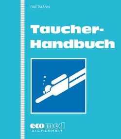 Taucher-Handbuch von Bartmann,  Hubertus