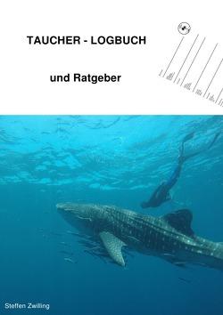 Taucher-Logbuch und Ratgeber von Zwilling,  Steffen