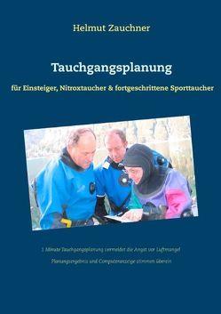 Tauchgangsplanung von Zauchner,  Helmut