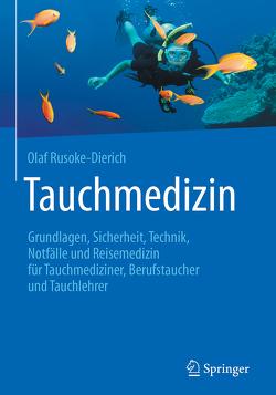 Tauchmedizin von Rusoke-Dierich,  Olaf