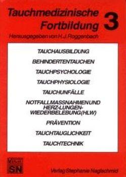 Tauchmedizinische Fortbildung von Roggenbach,  Hans J