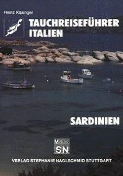 Tauchreiseführer Italien – Sardinien von Curschmann-Käsinger,  Gabriele, Käsinger,  Heinz, Naglschmid,  Friedrich