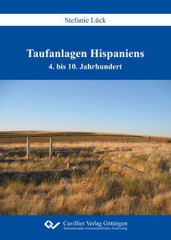 Taufanlagen Hispaniens von Lück,  Stefanie