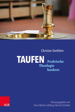 Taufen von Grethlein,  Christian, Lübking,  Hans-Martin, Schroeder,  Bernd
