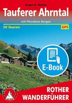 Tauferer Ahrntal (E-Book) von Hüsler,  Eugen E.