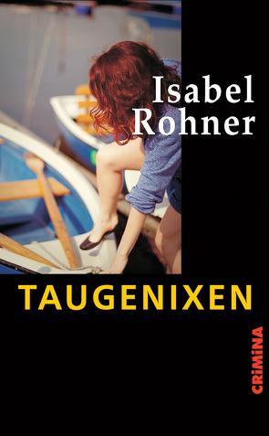 Taugenixen von Rohner,  Isabel
