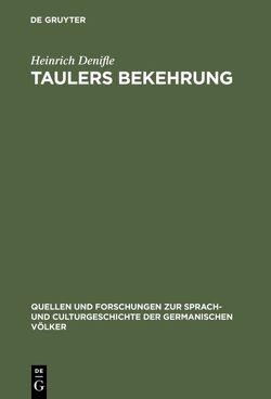 Taulers Bekehrung von Denifle,  Heinrich