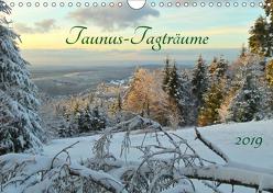 Taunus-Tagträume 2019 (Wandkalender 2019 DIN A4 quer) von Cornelia Müller,  Monika