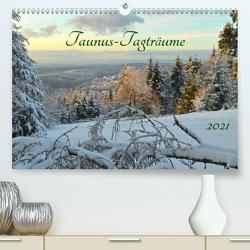 Taunus-Tagträume 2021 (Premium, hochwertiger DIN A2 Wandkalender 2021, Kunstdruck in Hochglanz) von Cornelia Müller,  Monika