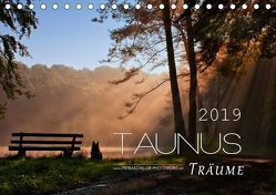 Taunus – Träume (Tischkalender 2019 DIN A5 quer) von Schiller,  Petra