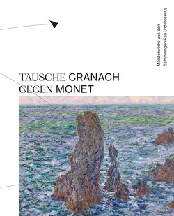 Tausche Monet gegen Modersohn-Becker von Blöcker,  Susanne, Götte,  Gisela, Kornhoff,  Oliver, Schmidt,  Frank
