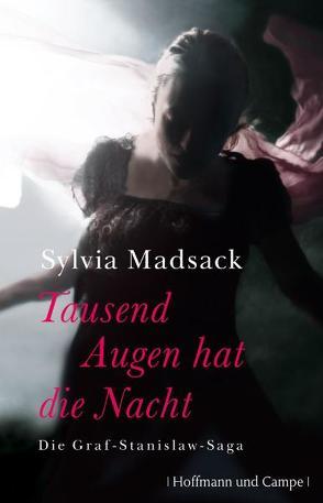 Tausend Augen hat die Nacht von Madsack,  Sylvia