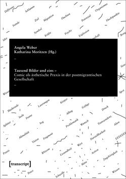Tausend Bilder und eins von Moritzen,  Katharina, Weber,  Angela