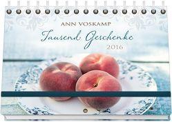 Tausend Geschenke 2016 – Hand- und Wandkalender* von Voskamp,  Ann