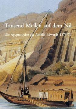 Tausend Meilen auf dem Nil von Edwards,  Amelia, Höfer,  Gerald