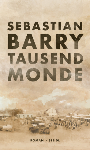 Tausend Monde von Barry,  Sebastian, Oeser,  Hans-Christian
